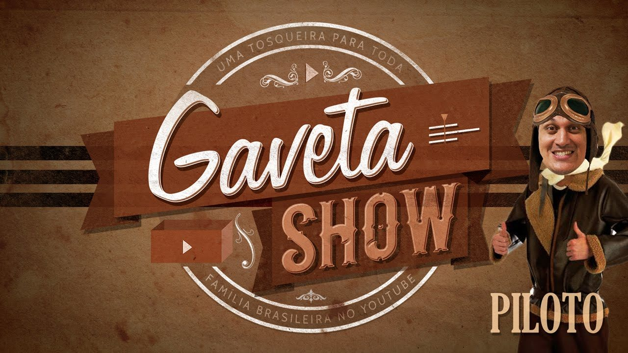 Gaveta Show
